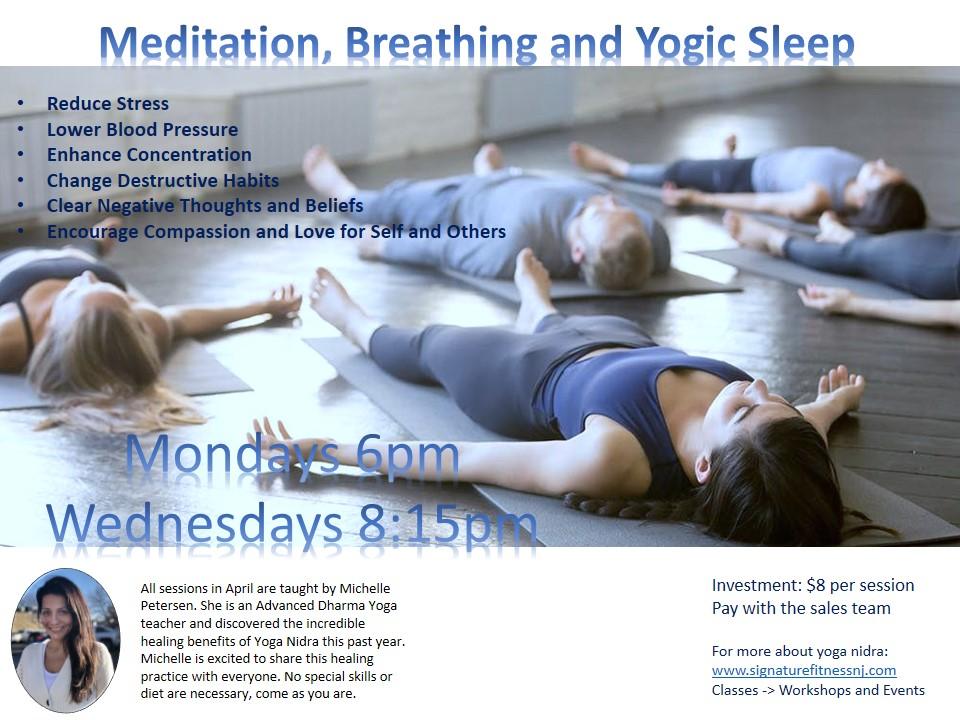 Meditation, Breathing and Yogic Sleep